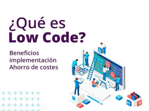 ¿Qué es Low Code?